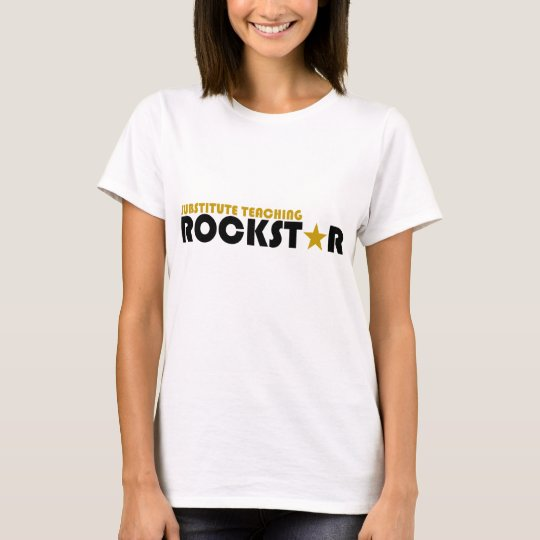 Substitute Teaching Rockstar T-Shirt