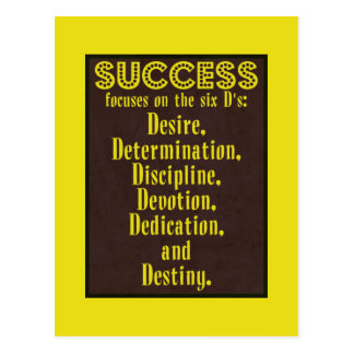 Success and the six D's - Motivational Postcard