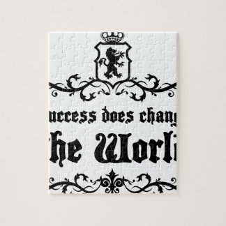 Success Does Change The World Medieval quote Jigsaw Puzzle