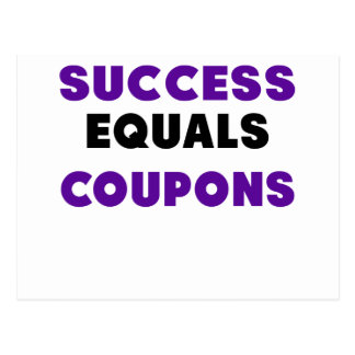 Success Equals Coupons.png Postcard