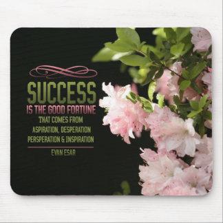 Success Good Fortune Motivational Mousepad