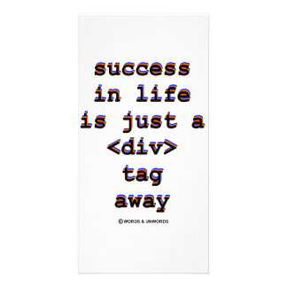 Success In Life Is Just A <Div> Tag Away (Humor) Photo Card Template