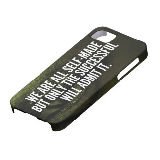 Success Inspirational Words - We Are All Self-Made iPhone 5 Covers