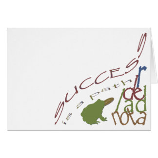 Success is a path greeting card