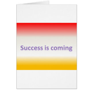 success is coming greeting card