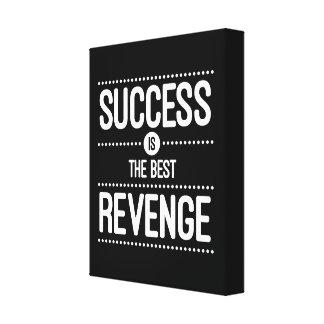 Success Is The Best Revenge Quote Canvas Print