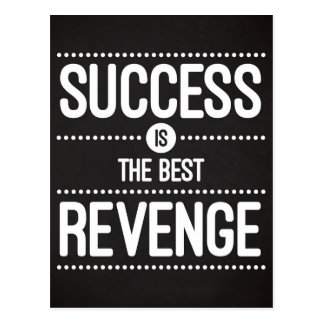 Success Is The Best Revenge Quote Postcard