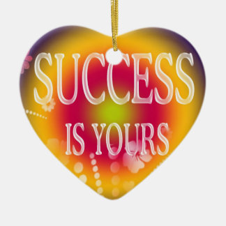 Success Is Yours-3 Word Quote Ceramic Heart Ornament