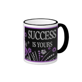 SUCCESS IS YOURS COFFEE MUGS