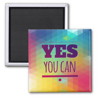 Success Motivational Yes You Can Attitude Magnet
