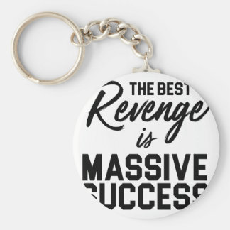 Success Revenge Keychain