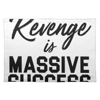 Success Revenge Placemat