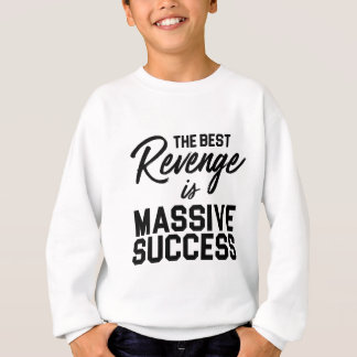 Success Revenge Sweatshirt