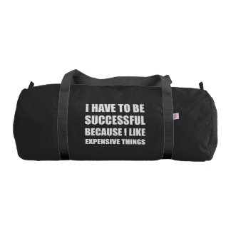 Successful Expensive Things Gym Bag