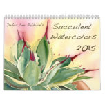 Succulent Watercolors 2015 by Debra Lee Baldwin Calendars
