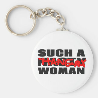 Such a Hangry Woman Basic Round Button Keychain