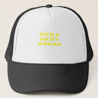 Such a Nasty Woman Trucker Hat
