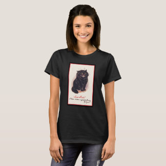 Such Luck! I have taken a great fancy to you! T-Shirt