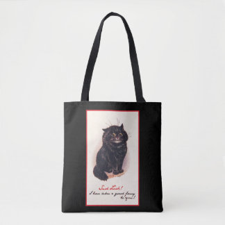 Such Luck! I have taken a great fancy to you! Tote Bag