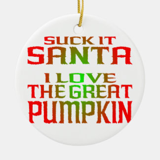 Suck it, Santa! Ornament