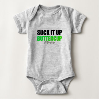 Suck it up Buttercup Top Baby Infant Bodysuit
