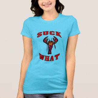 Suck What Crawfish T-Shirt