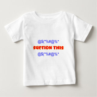 Suction This Baby T-Shirt