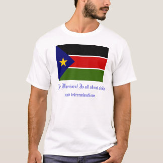 Sudan Flag, Nile Warriors! Is all about skills ... T-Shirt