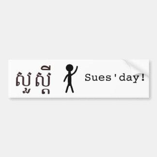 Sues'day! Bumper Sticker