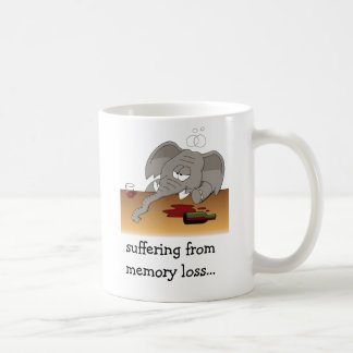 suffering from memory loss... coffee mug
