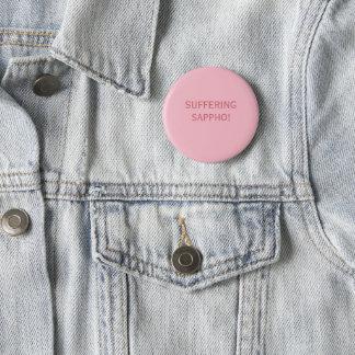 Suffering Sappho 2 Inch Round Button