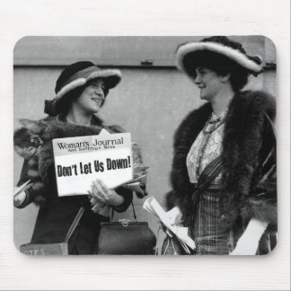"Suffragists: ""Don't Let us Down""  mousepad"