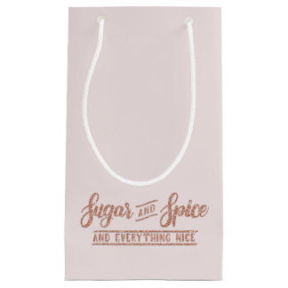 Sugar and Spice Rose Gold Glitter Typography Small Gift Bag