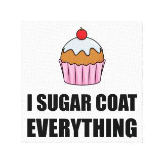 Sugar Coat Everything Cupcake Canvas Print