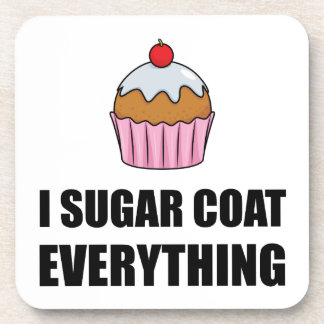 Sugar Coat Everything Cupcake Coaster