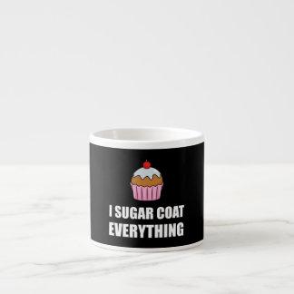 Sugar Coat Everything Cupcake Espresso Cup