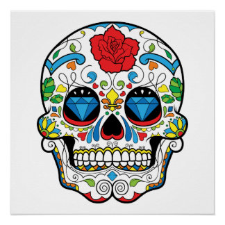 "Sugar Skull ""Day of the Dead""  Poster"