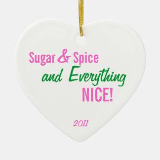Sugar & Spice & Everything NICE ornament