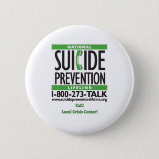Suicide Prevention POSTER 2 Inch Round Button