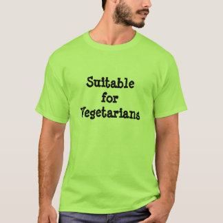 Suitable for Vegetarians green T-shirt