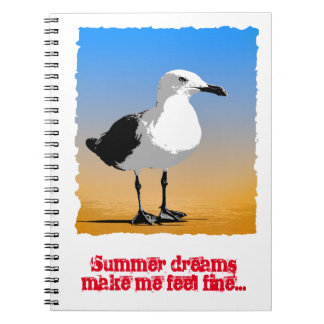 Summer dreams make me feel fine notebook. spiral notebooks