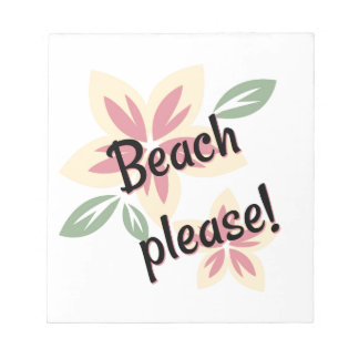 Summer Florals - Beach Please Notepad