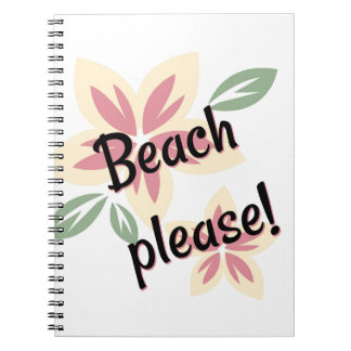 Summer Florals - Beach Please Spiral Notebook