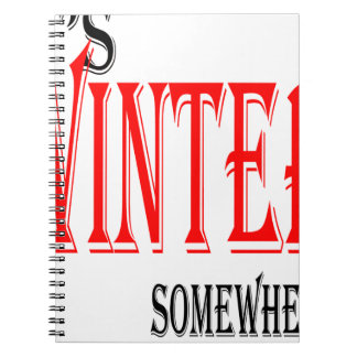 summer hot winter ice hope somewhere worthy electi notebook