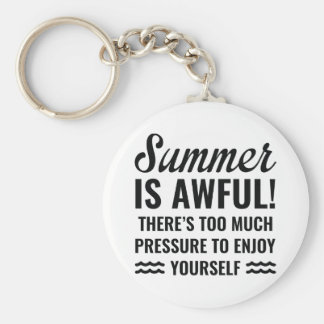 Summer Is Awful Keychain