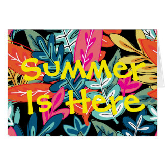 Summer Is Here Floral Blank Card