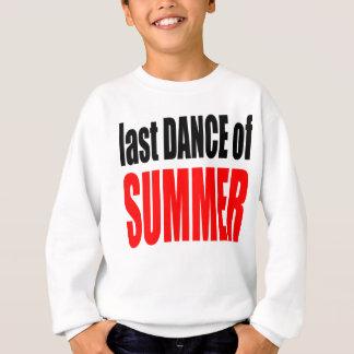 SUMMER LAST DANCE night couple invitation remember Sweatshirt