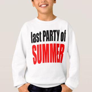 SUMMER LAST party night couple invitation remember Sweatshirt