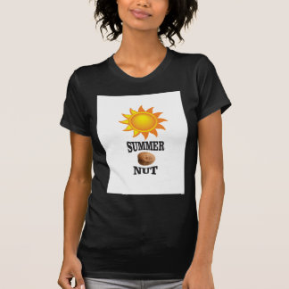 Summer nut in sun T-Shirt