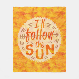 Summer Sunny Orange Painted Follow Sun Typography Fleece Blanket